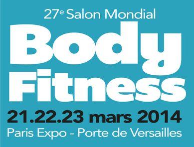 27ème édition du Salon Mondial Body Fitness 2014