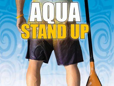 L'AQUA STAND UP, du fitness en équilibre sur l'eau !
